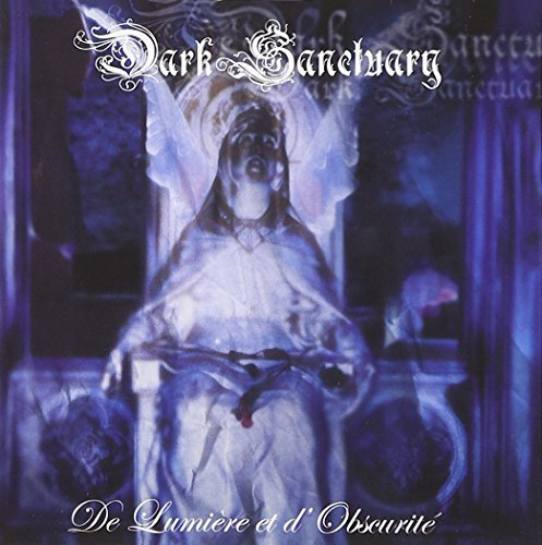 Dark Sanctuary De Lumiere Et D'obscurite