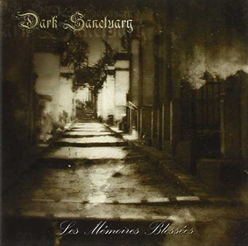 Dark Sanctuary Les Memoires Blessees