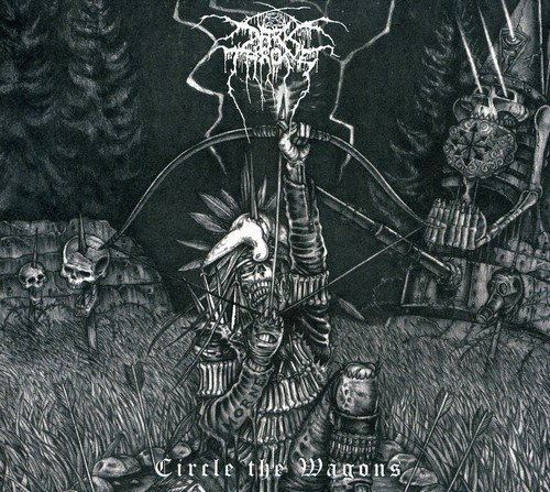 Darkthrone Circle The Wagons