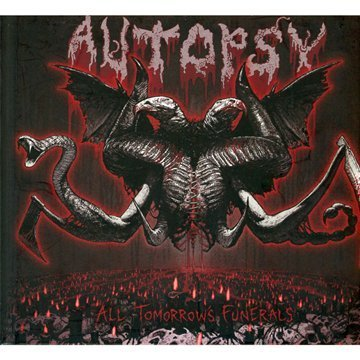 Autopsy All Tomorrow's Funerals
