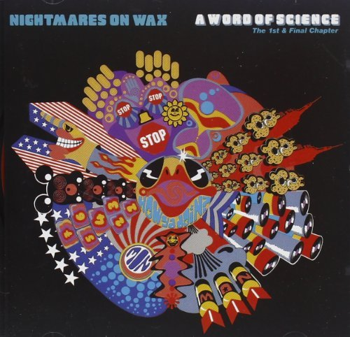 Nightmares On Wax Word Of Science