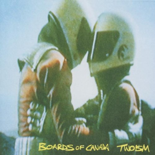 Boards Of Canada Twoism