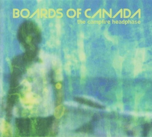 Boards Of Canada Campfire Headphase