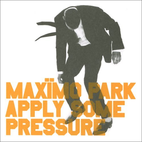 Maximo Park Apply Some Pressure