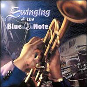 Swingin' At The Blue Note Swingin' At The Blue Note Mayfield Guerin Regen Watrous