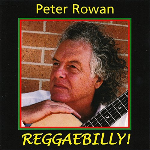 Peter Rowan Reggaebilly