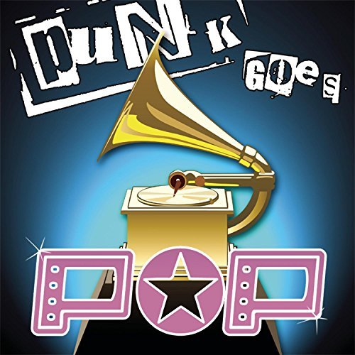 Punk Goes Pop Punk Goes Pop Fake Id Yellowcard Rufio Punk Goes Pop