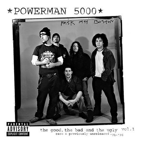 Powerman 5000 Vol. 1 Good Bad & The Ugly Explicit Version Incl. Bonus Tracks