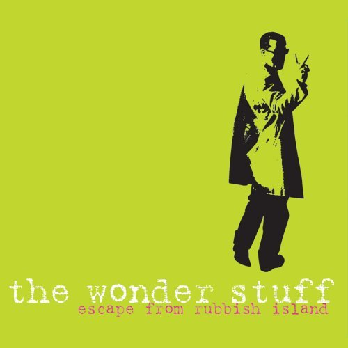 Wonder Stuff Escape From Rubbish Island