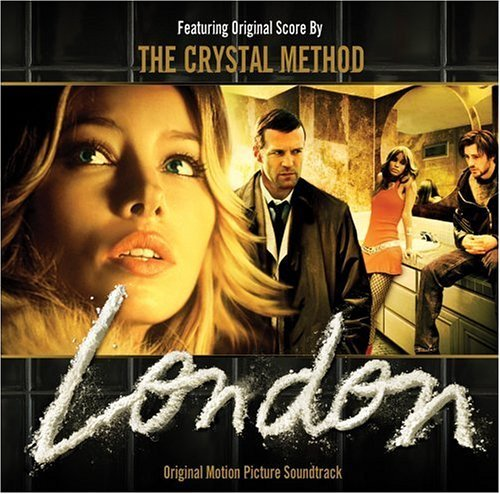 London Soundtrack By Crystal Method