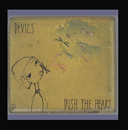 Devics Push The Heart