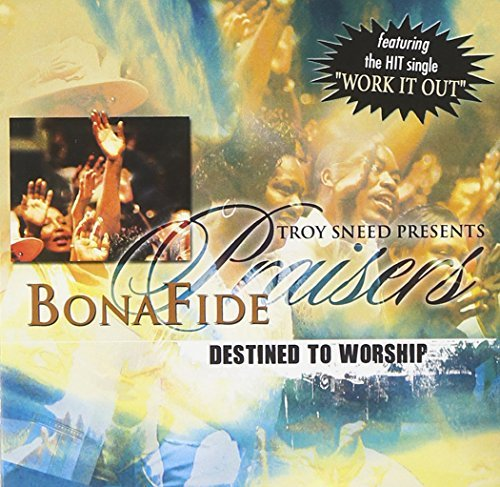 Bonafide Praisers Destined To Worship