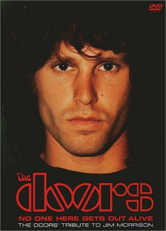 Doors No One Here Gets Out Alive Exclusive Interviews Includes Discography