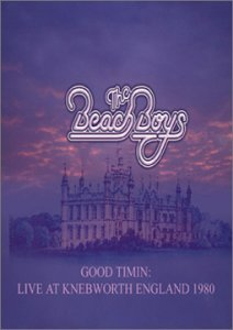 Beach Boys Good Timin' Live At Knebworth