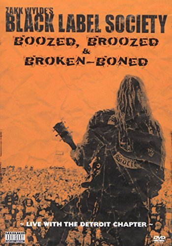 Black Label Society Boozed Broozed & Broken Boned