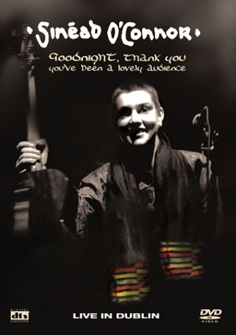 Sinead O'connor Goodnight Thank You You've Bee