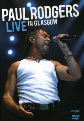 Paul Rodgers Live In Glasgow Ntsc(1 4)