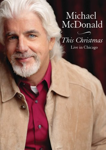 Michael Mcdonald This Christmas Live In Chicago Nr Ntsc(0)