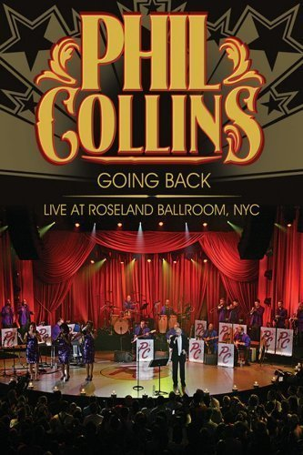 Phil Collins Going Back Live At Roseland B