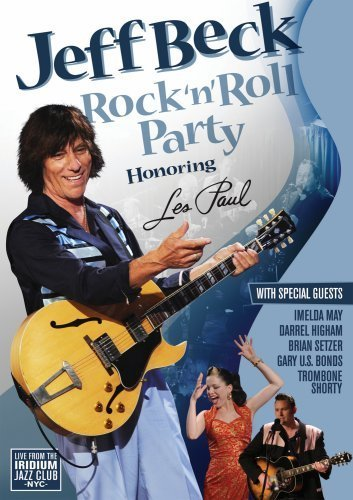 Jeff Beck Rock 'n' Roll Party Honoring L Rock 'n' Roll Party Honoring L