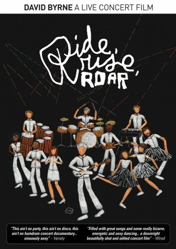 David Byrne Ride Rise Roar