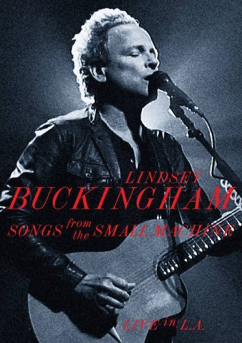 Lindsey Buckingham Songs From The Small Machine Live In L.A. Incl. Bonus CD