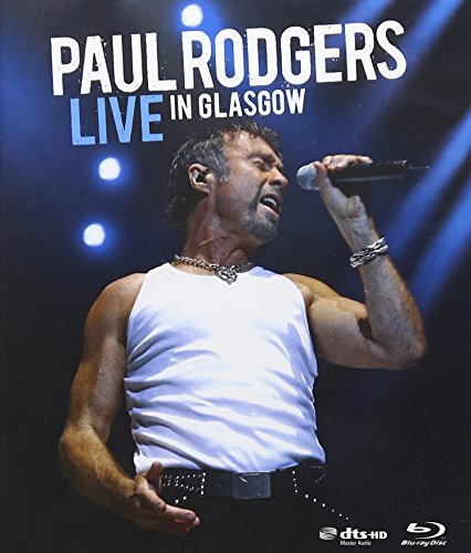 Paul Rodgers Live In Glasgow Clr Blu Ray