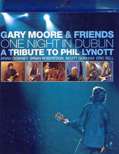 Gary Moore One Night In Dublin Tribute To Clr Blu Ray