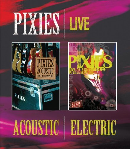 Pixies Acoustic & Electric Blu Ray