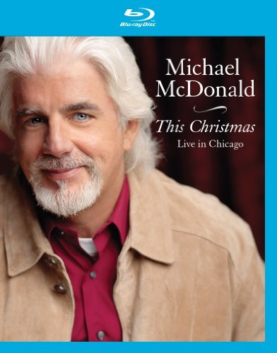 Michael Mcdonald This Christmas Live In Chicago Blu Ray