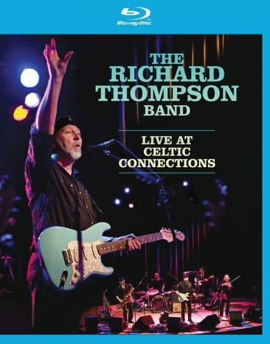 Richard Thompson Richard Thompson Live At Celti Blu Ray Nr