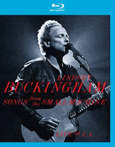 Lindsey Buckingham Songs From The Small Machine L Blu Ray