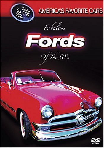 Fabulous Fords Of The 50's America's Favorite Cars Nr