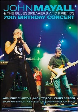 John Mayall 70th Birthday Concert