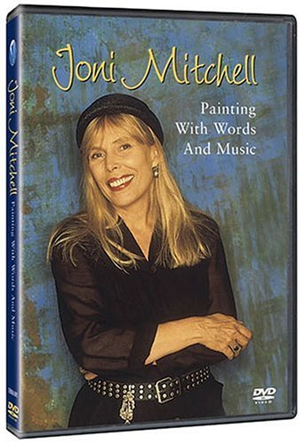 Joni Mitchell Painting With Words & Music