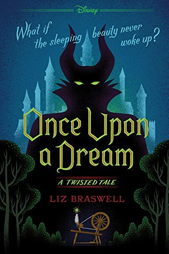 Liz Braswell Once Upon A Dream A Twisted Tale
