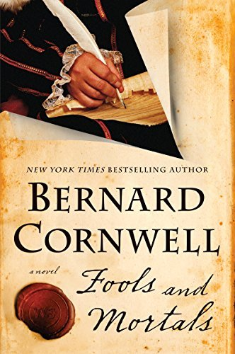 Bernard Cornwell Fools And Mortals