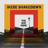 Ikebe Shakedown The Way Home