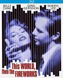 This World Then The Fireworks Zane Gershon Lee Blu Ray R