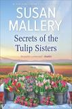 Susan Mallery Secrets Of The Tulip Sisters