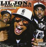 Lil Jon & The East Side Boyz Kings Of Crunk Black Friday Exclusive