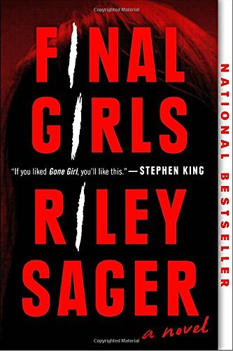 Riley Sager Final Girls