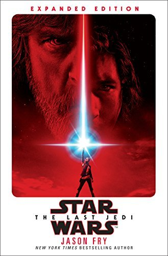 Jason Fry Star Wars The Last Jedi Expanded Edition