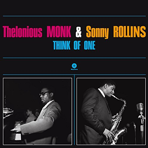 Thelonious Monk & Sonny Rollins Think Of One Lp
