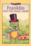 Scholastic Franklin & The Magic Show Kids Can Read