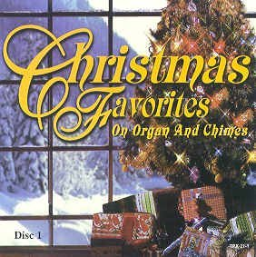 Herbert M. Hoffman Christmas Favorites On Organ & Chimes Disc 1