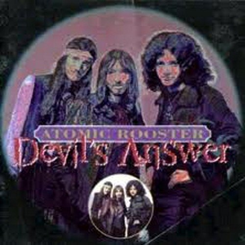 Atomic Rooster Devil's Answer