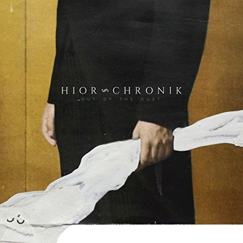 Hior Chronik Out Of The Dust