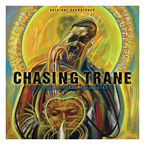 John Coltrane Chasing Trane Original Soundtrack