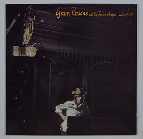 Gram Parsons & The Fallen Angels Live 1973 Featuring Emmylou Harris